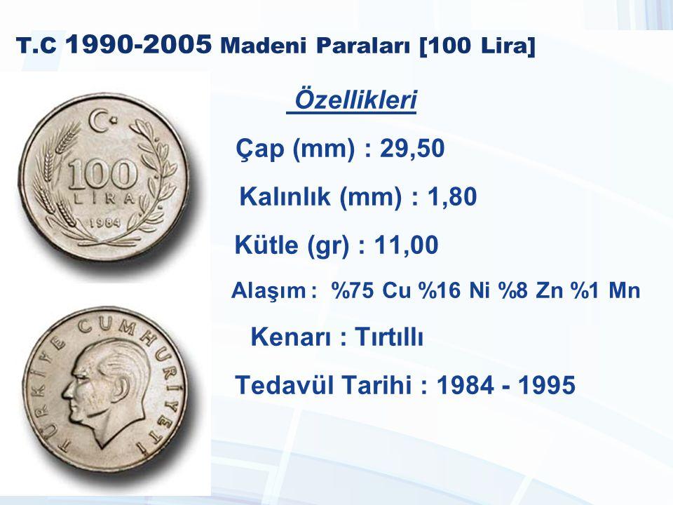 T.C 1990-2005 Madeni Paraları [100 Lira]